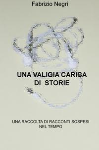 UNA VALIGIA CARICA DI STORIE