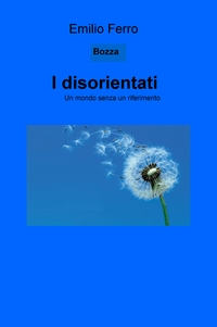I disorientati