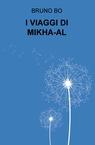 copertina I VIAGGI DI MIKHA-AL