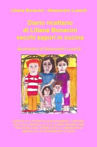 Diario ricettario di Liliana Bonacini – vecchi sapori in cucina