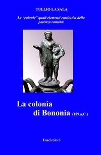 La colonia di Bononia