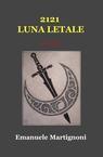 copertina 2121 LUNA LETALE