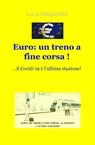 Euro: un treno a fine corsa !