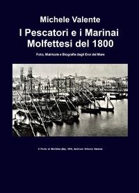 I Pescatori e i Marinai Molfettesi del 1800