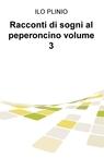 Racconti di sogni al peperoncino volume 3