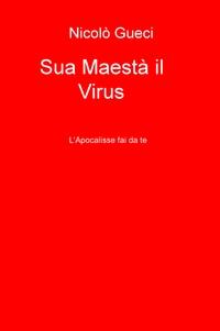 Sua Maestà il Virus