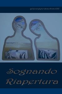 SOGNANDO RIAPERTURA