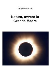 Natura, ovvero la Grande Madre