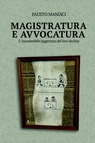 MAGISTRATURA E AVVOCATURA