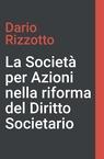 La Società per Azioni nella riforma del diritto ...