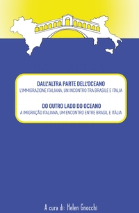 DALL'ALTRA PARTE DELL'OCEANO – DO OUTRO LADO DO OCEANO