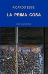 copertina LA PRIMA COSA