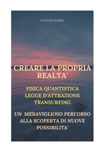 CREARE LA PROPRIA REALTA'