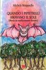 copertina QUANDO I PIPISTRELLI AMAVANO...