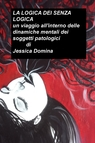 copertina LA LOGICA DEI SENZA LOGOCA