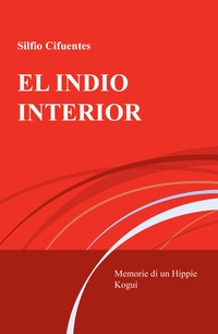 EL INDIO INTERIOR