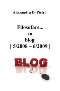 Filosofare… in blog [ 5/2008 – 6/2009 ]