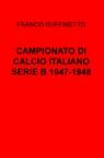 CAMPIONATO DI CALCIO ITALIANO SERIE B 1947-1948