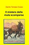 Il mistero della mula scomparsa