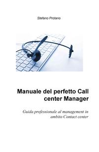 Manuale del perfetto Call center Manager