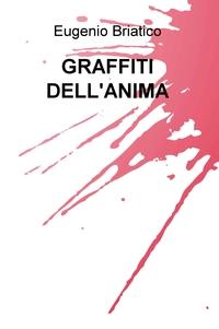 GRAFFITI DELL'ANIMA