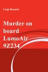Murder on board LumoAir 9Z234