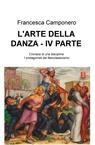 L'ARTE DELLA DANZA – IV PARTE