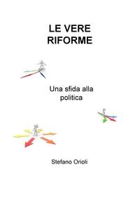 Le vere riforme