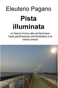 Pista illuminata