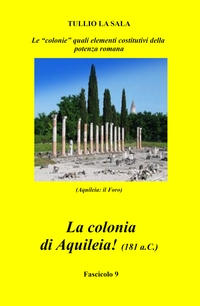La colonia di Aquileia! (181 a.C.)