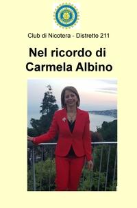 Nel ricordo di Carmela Albino