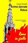 copertina Anime Dannate – Rebus