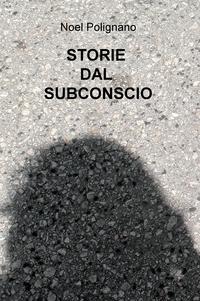 STORIE DAL SUBCONSCIO