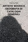 copertina ARTISTS' BOOKS E GEOGRAFIA D...