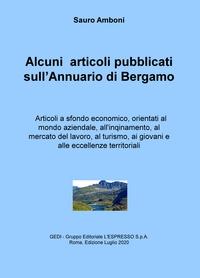 Alcuni articoli pubblicati su l'Annuario di Bergamo