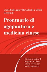 Prontuario di agopuntura e medicina cinese