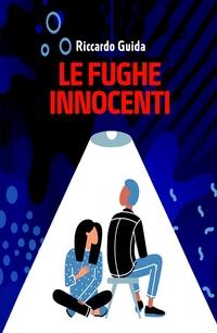 Le fughe innocenti