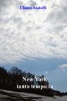 New York tanto tempo fa
