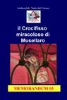 copertina il Crocifisso miracoloso di...