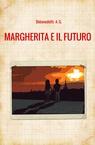 copertina Margherita e il futuro