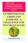 ENVIRONMENTAL CRISIS AND PANDEMIC. A CHALLENGE...