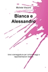 copertina Bianca e Alessandro