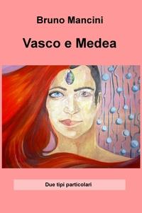 Vasco e Medea