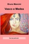 copertina Vasco e Medea