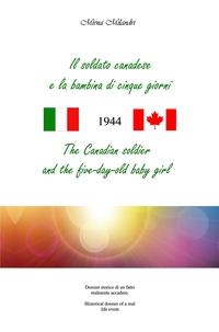 Il soldato canadese e la bambina di cinque giorni