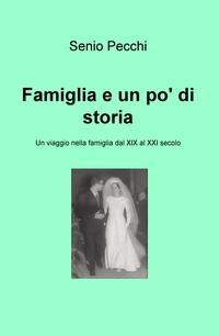 Famiglia e un po' di storia