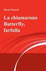 copertina La chiamarono Butterfly, farfalla