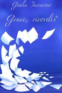 Grace, ricordi?