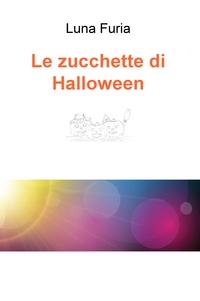 Le zucchette di Halloween