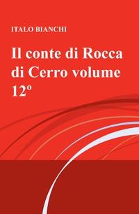 Il conte di Rocca di Cerro volume 12º